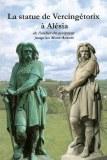La statue de Vercingétorix à Alésia