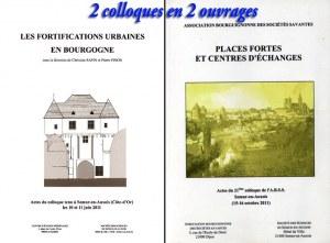 """""""LES FORTIFICATIONS URBAINES EN BOURGOGNE"""" et """"PLACES FORTES ET CENTRES D'ÉCHANGES"""""""
